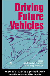 Driving Future Vehicles by A M Parkes