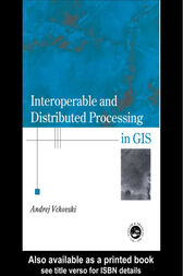 Interoperable and Distributed Processing in GIS by Andrej Vckovaki