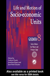 Life and Motion of Socio-Economic Units by Andrew Frank