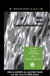 GIS and GeoComputation by Peter Atkinson