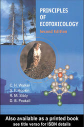 Principles of Ecotoxicology, Second Edition by C.H. Walker