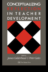 Conceptualising Reflection In Teacher Development by James Calderhead