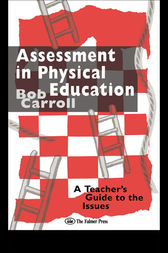 Assessment in Physical Education by Bob Carroll