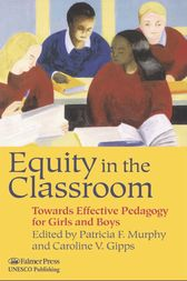 Equity in the Classroom by Caroline V. Gipps