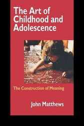 The Art of Childhood and Adolescence by John Matthews