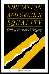 Education and Gender Equality by Julia Wrigley