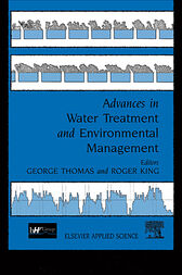 Advances in Water Treatment and Environmental Management by G. Thomas