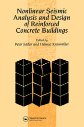Nonlinear Seismic Analysis and Design of Reinforced Concrete Buildings by P. Fajfar