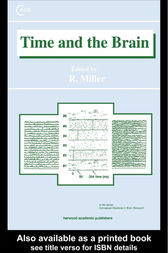 Time and the Brain by Robert Miller