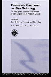 Democratic Governance and New Technology by Jens Hoff