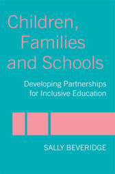 Children, Families and Schools by Sally Beveridge