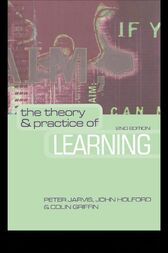 The Theory and Practice of Learning by Peter Jarvis