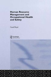 Human Resource Management and Occupational Health and Safety by Carol Boyd
