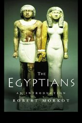 The Egyptians by Robert Morkot