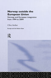 Norway Outside the European Union by Clive Archer