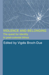 Violence and Belonging by Vigdis Broch-Due
