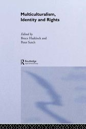 Multiculturalism, Identity and Rights by Bruce Haddock