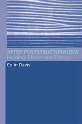 After Poststructuralism by Colin Davis