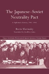 The Japanese-Soviet Neutrality Pact by Boris Slavinsky