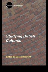 Studying British Cultures by Susan Bassnett