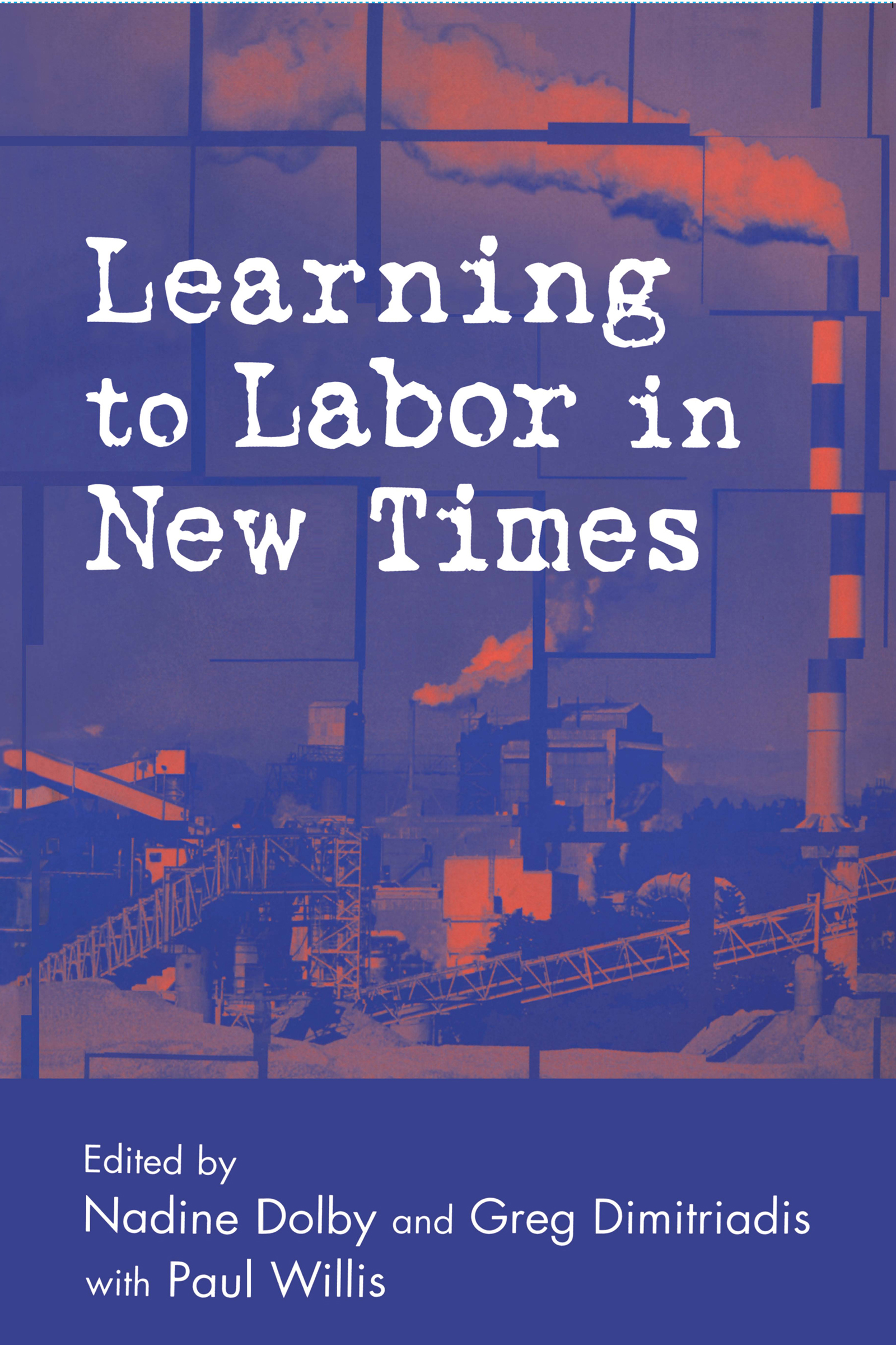 Download Ebook Learning to Labor in New Times by Nadine Dolby Pdf