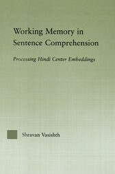 Working Memory in Sentence Comprehension