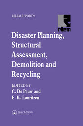Disaster Planning, Structural Assessment, Demolition and Recycling by E.K. Lauritzen