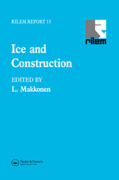 Ice and Construction by L. Makkonen
