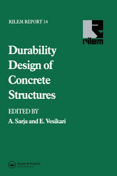 Durability Design of Concrete Structures by A. Sarja