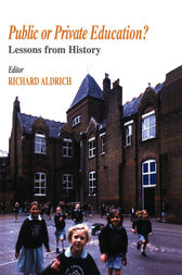 Public or Private Education? by Richard Aldrich