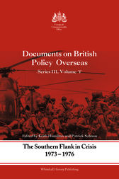 The Southern Flank in Crisis, 1973-1976 by Keith Hamilton