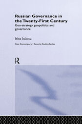 Russian Governance in the 21st Century by Irina Isakova