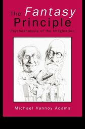 The Fantasy Principle by Michael Vannoy Adams