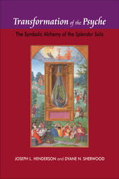 Transformation of the Psyche by Joseph L. Henderson
