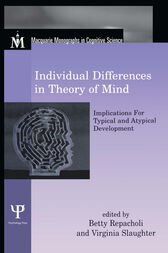 Individual Differences in Theory of Mind by Betty Repacholi
