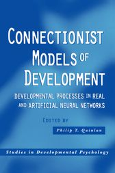 Connectionist Models of Development by Philip T. Quinlan