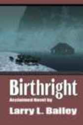 Birthright by Larry Bailey