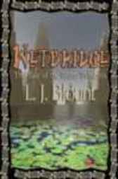 Wetbridge - The Tale of the Water Princess by L. Blount