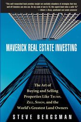 Maverick Real Estate Investing by Steve Bergsman