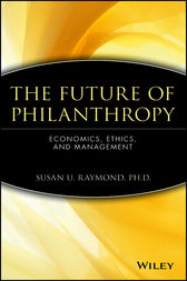 The Future of Philanthropy by Susan U. Raymond
