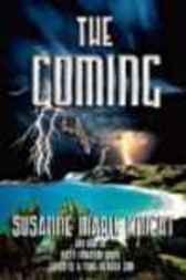 The Coming by Susanne Marie Knight