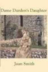 Dame Durden's Daughter by Joan Smith