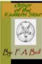 Order of the Eastern Star by F. A. Bell