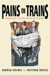 Pains on Trains by Andrew Holmes