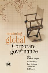 Mastering Global Corporate Governance by Ulrich Steger