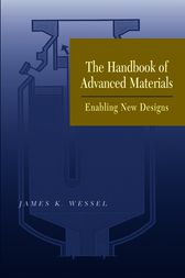 The Handbook of Advanced Materials by James K. Wessel