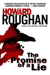 The Promise of a Lie by Howard Roughan