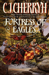 Fortress of Eagles by C. J. Cherryh