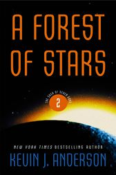 A Forest of Stars by Kevin J. Anderson