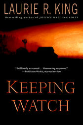 Keeping Watch by Laurie R. King